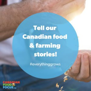 Tell our Canadian food and farming stories